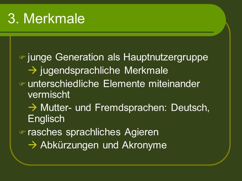 3. Merkmale junge Generation als Hauptnutzergruppe