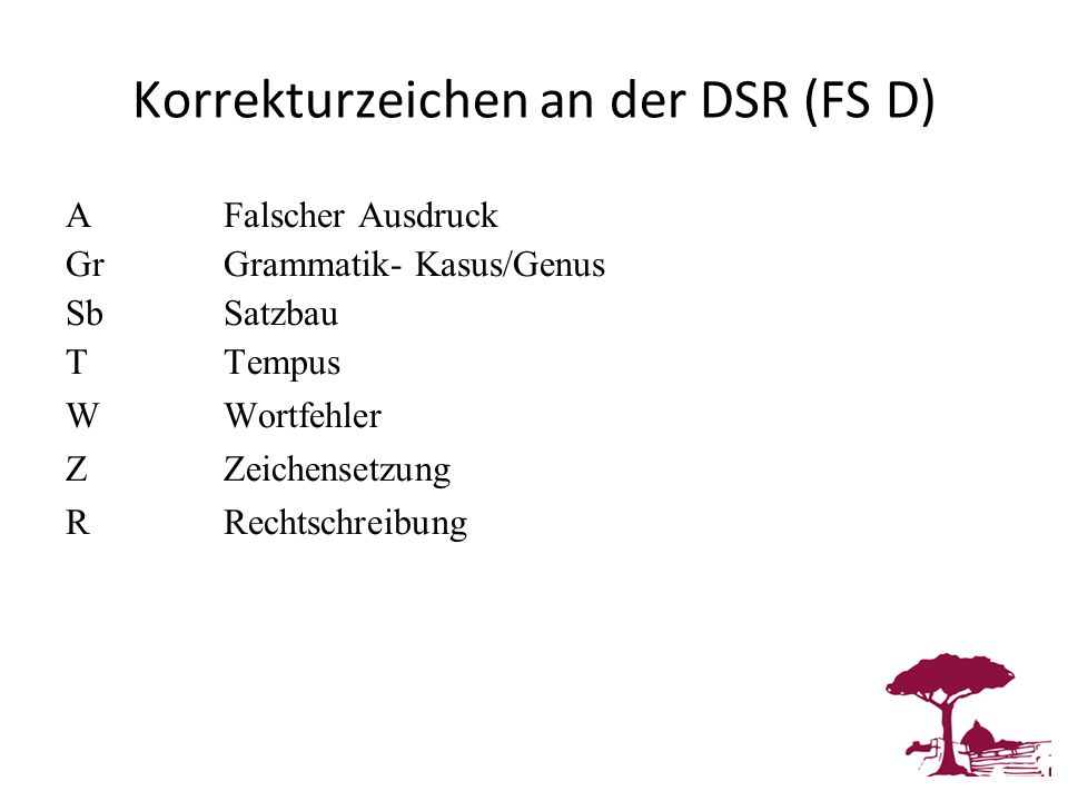 Korrekturzeichen an der DSR (FS D)