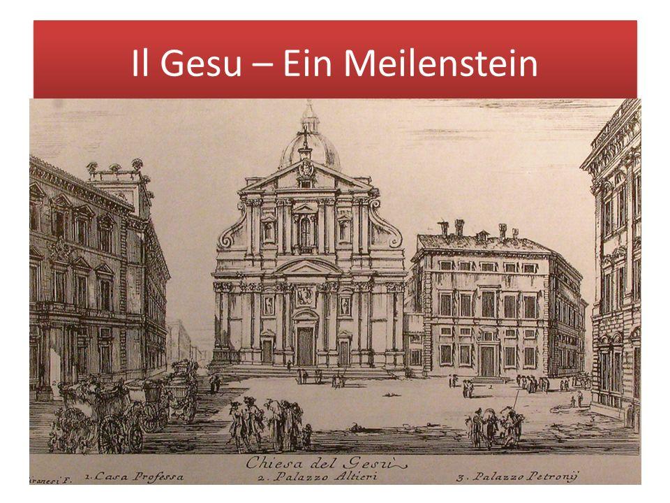 Il Gesu – Ein Meilenstein