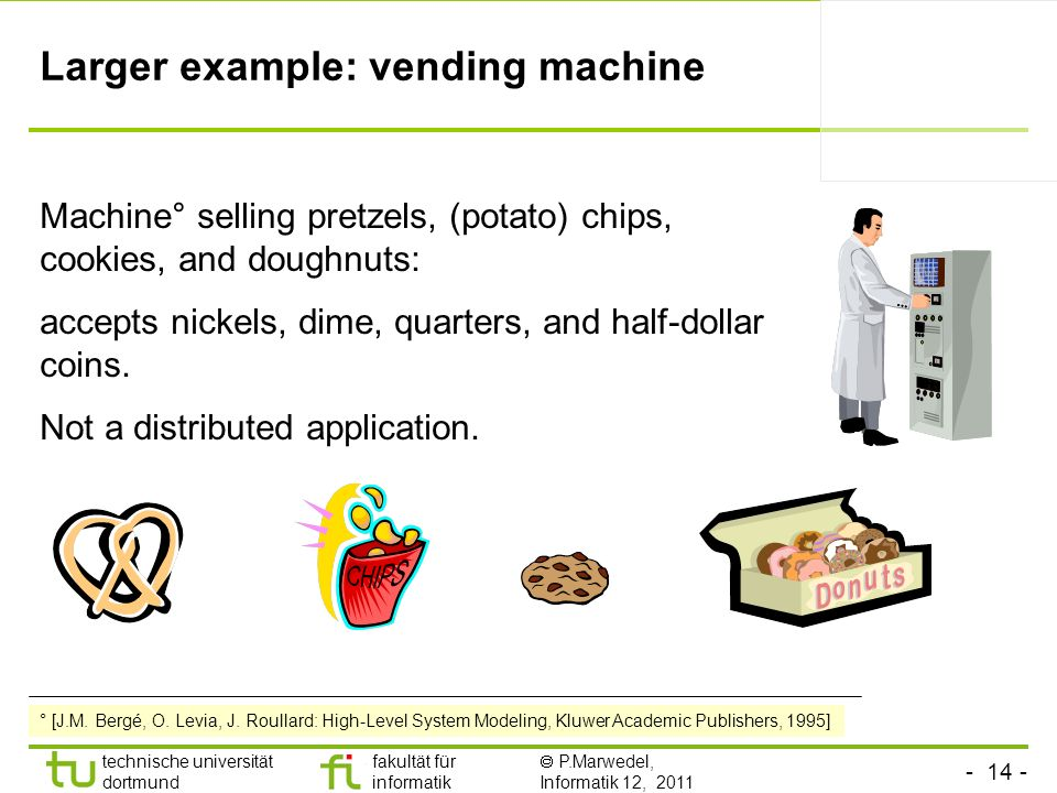 Larger example: vending machine
