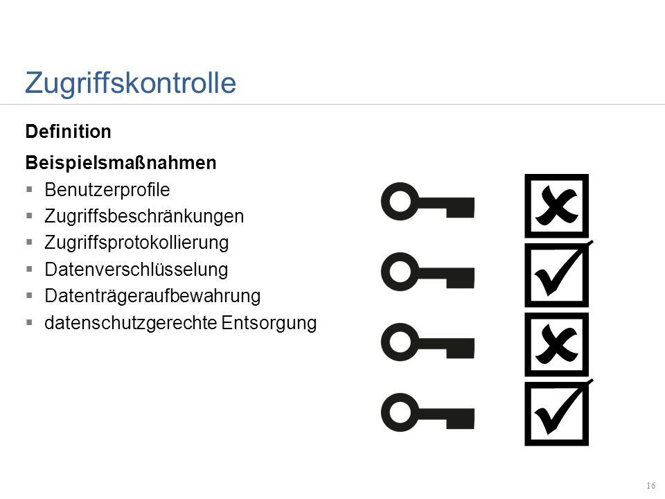   Zugriffskontrolle Definition Beispielsmaßnahmen Benutzerprofile