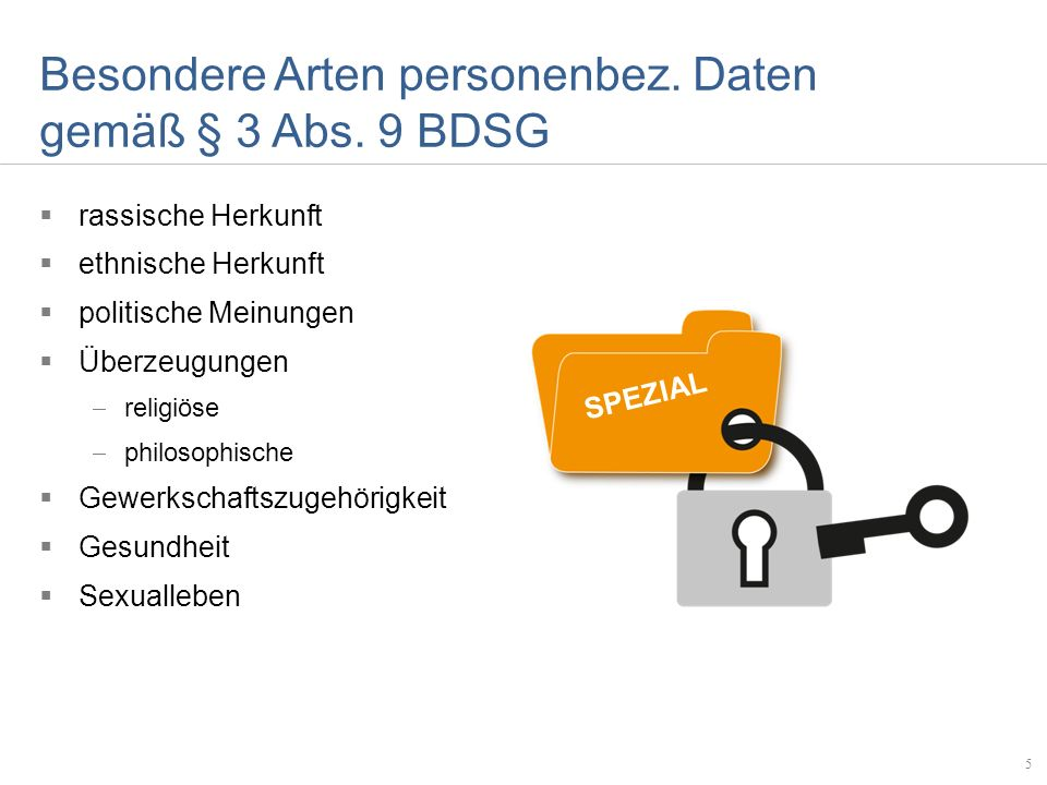 Besondere Arten personenbez. Daten gemäß § 3 Abs. 9 BDSG