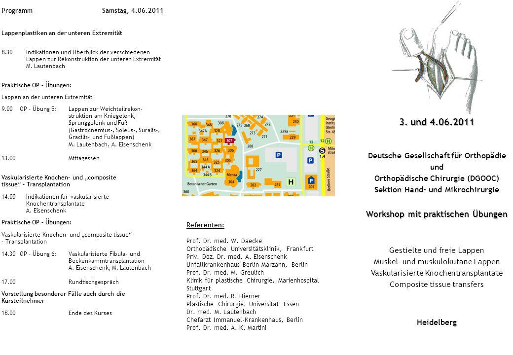 3. und 4.06.2011 Workshop mit praktischen Übungen