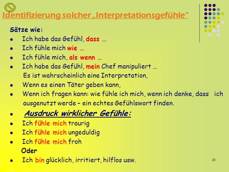 """Identifizierung solcher """"Interpretationsgefühle"""