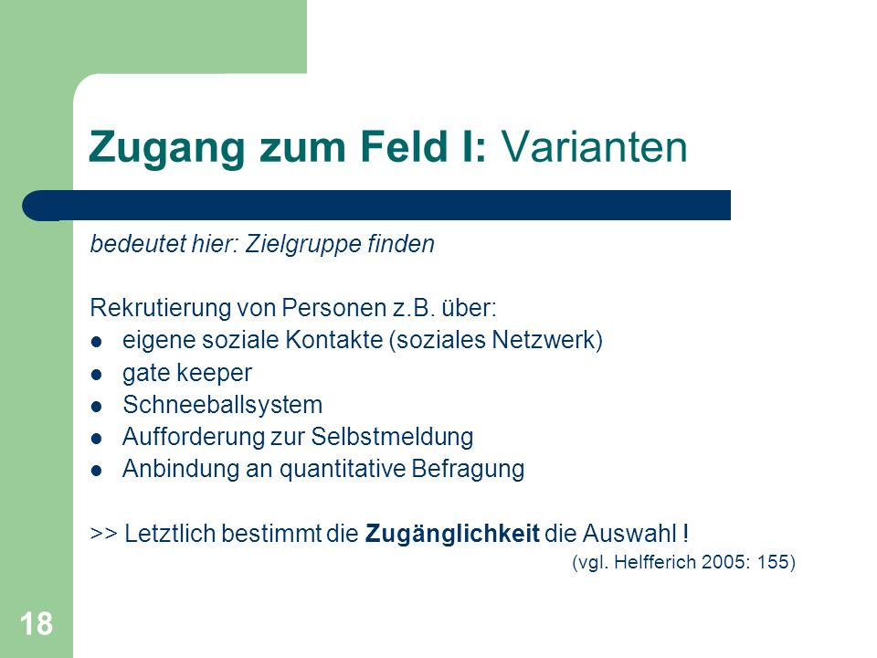 Zugang zum Feld I: Varianten