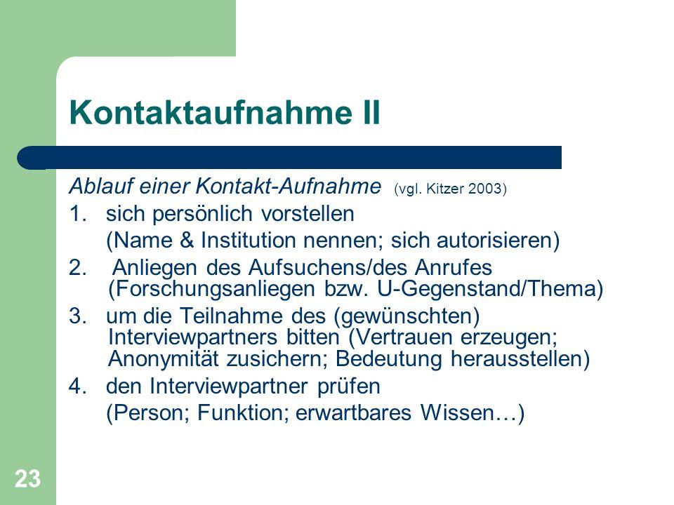 Kontaktaufnahme II Ablauf einer Kontakt-Aufnahme (vgl. Kitzer 2003)