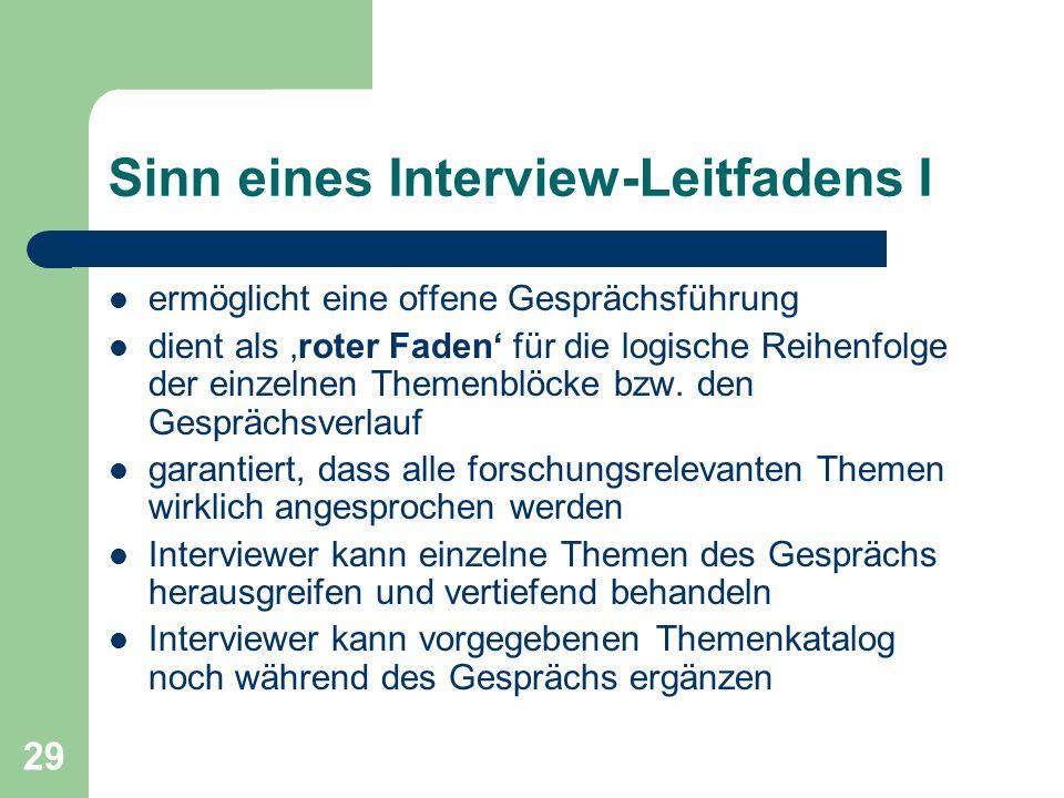 Sinn eines Interview-Leitfadens I
