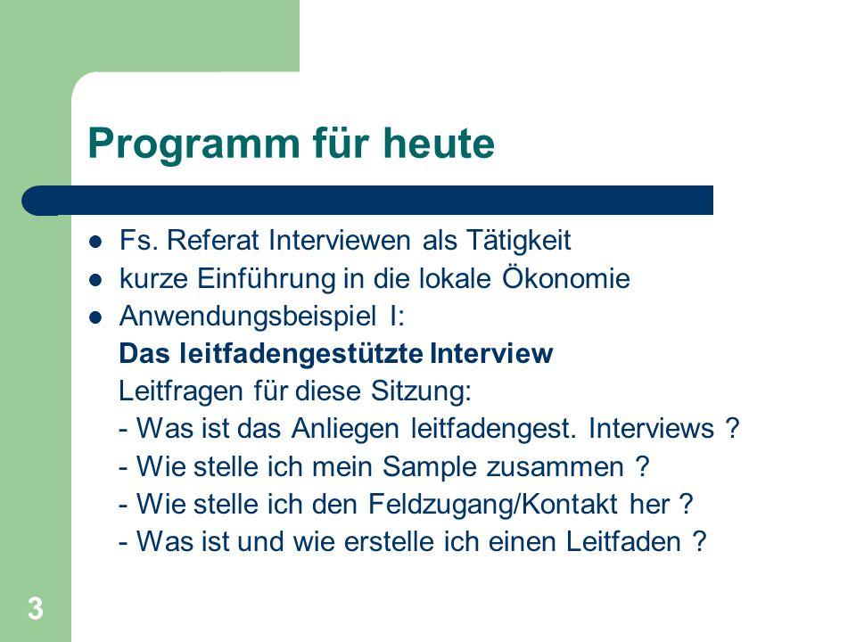 Programm für heute Fs. Referat Interviewen als Tätigkeit