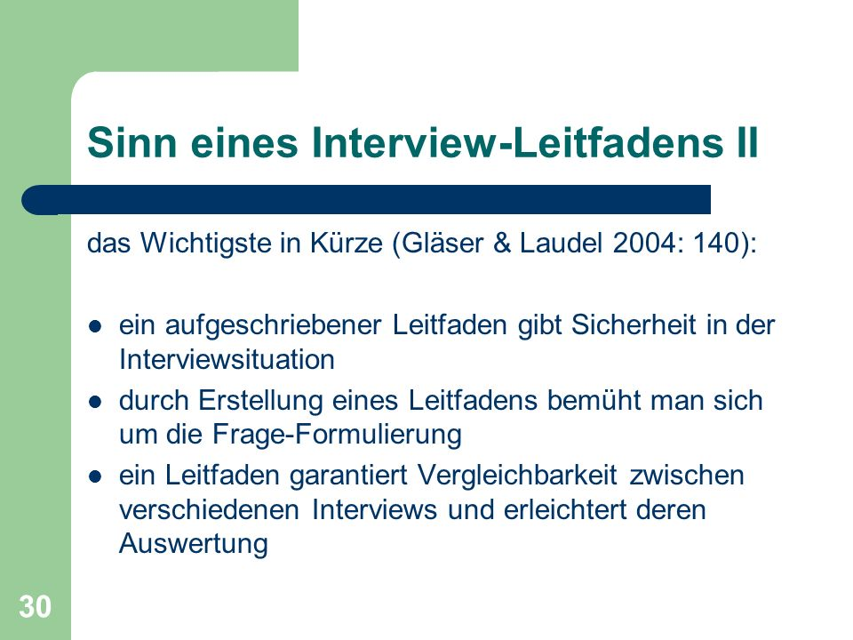 Sinn eines Interview-Leitfadens II