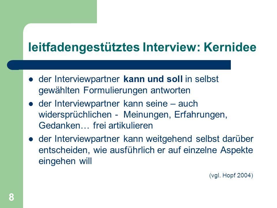 leitfadengestütztes Interview: Kernidee