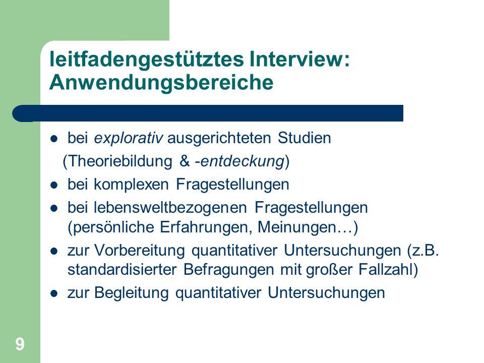 leitfadengestütztes Interview: Anwendungsbereiche