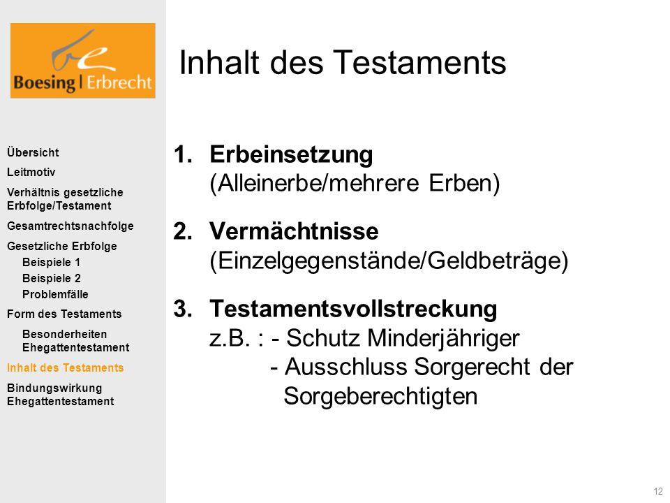 Inhalt des Testaments Erbeinsetzung (Alleinerbe/mehrere Erben)