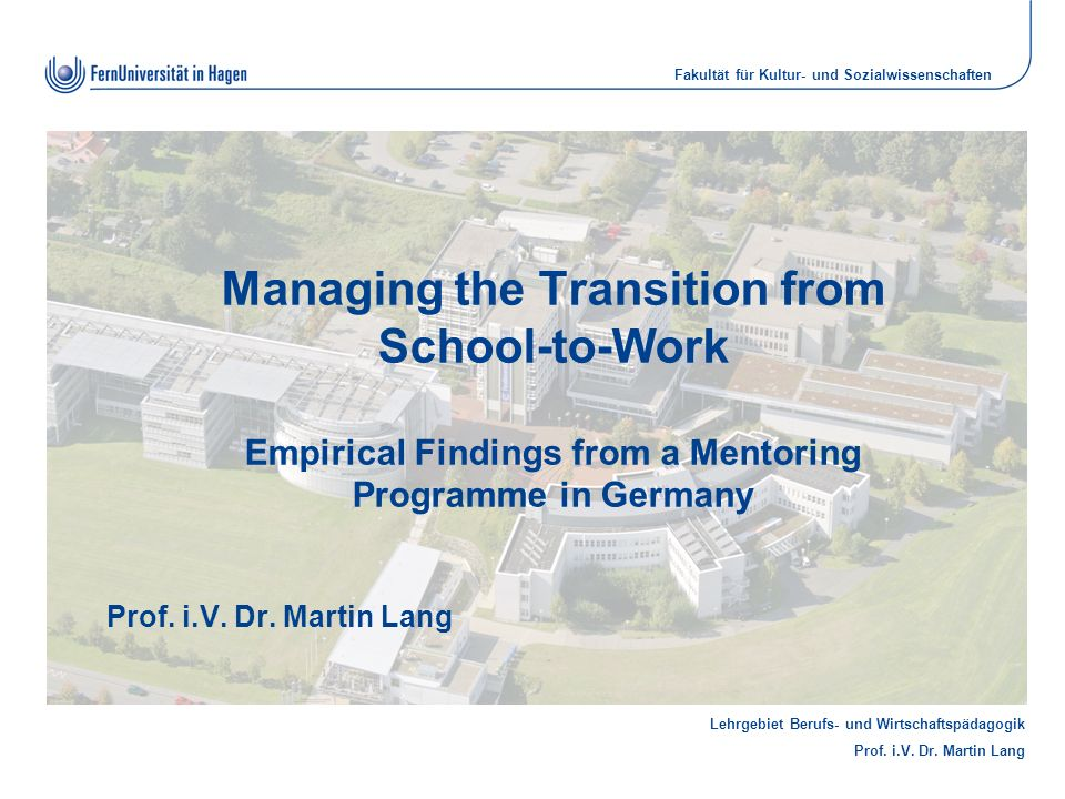 Managing the Transition from School-to-Work Empirical Findings from a Mentoring Programme in Germany