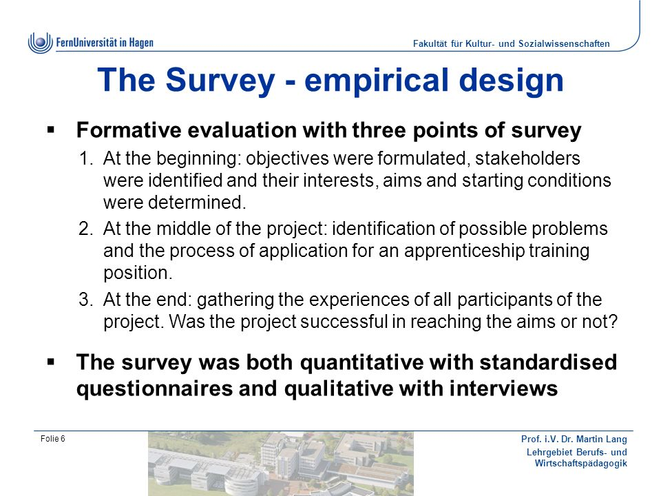 The Survey - empirical design