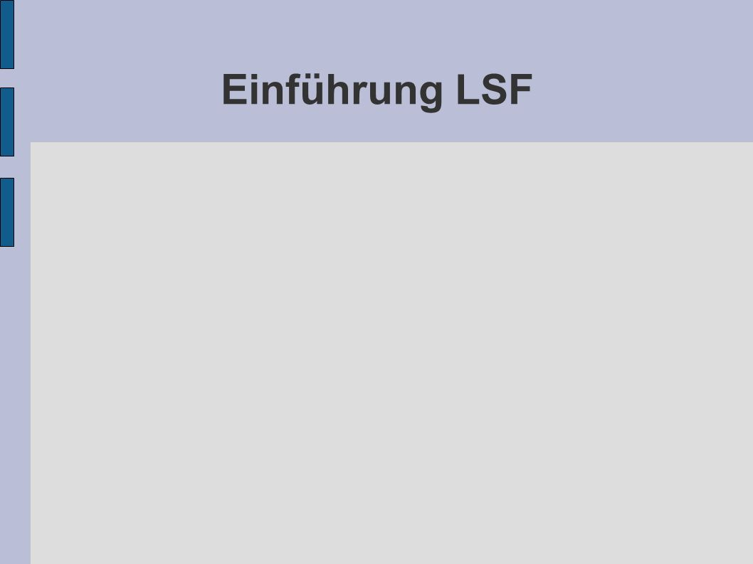 Einführung LSF