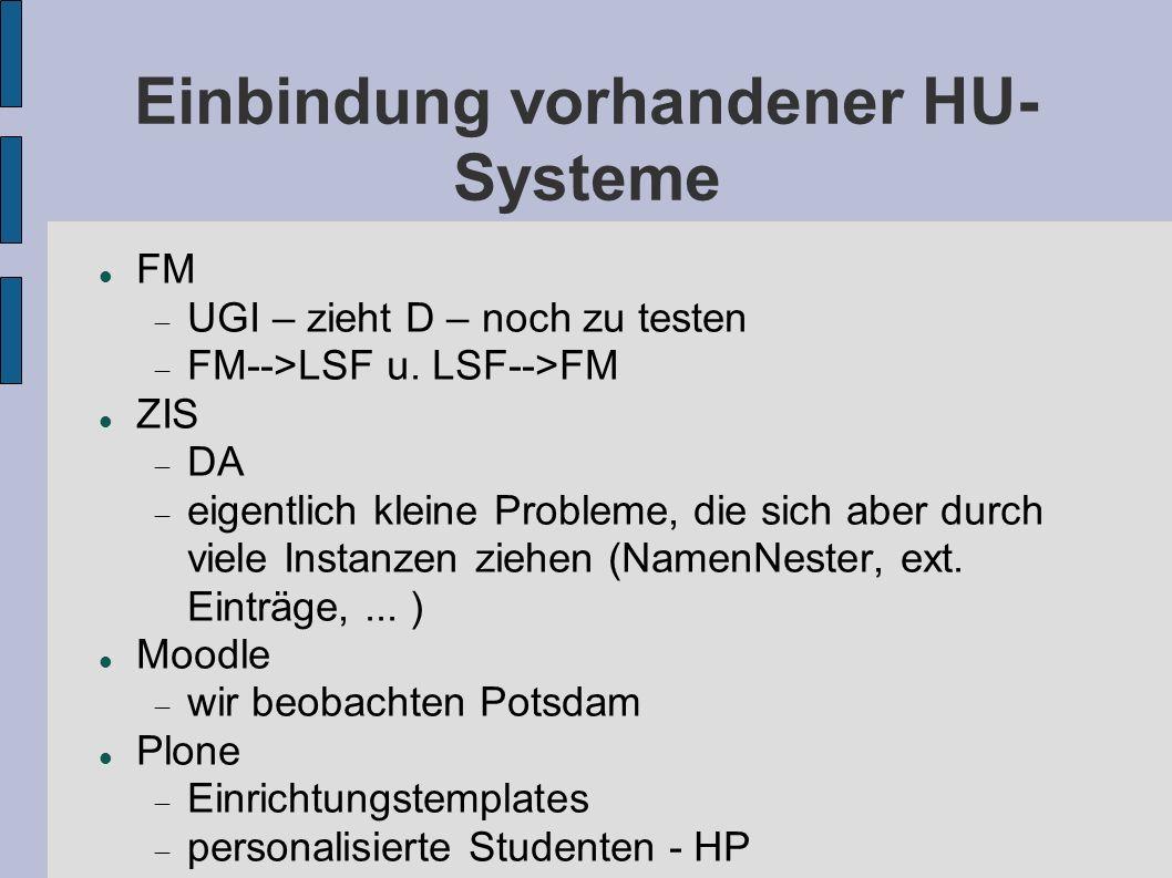 Einbindung vorhandener HU-Systeme