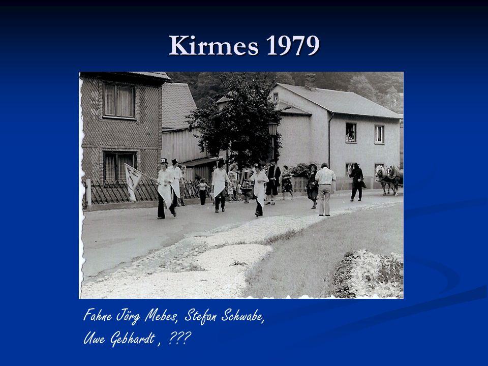 Kirmes 1979 Fahne Jörg Mebes, Stefan Schwabe, Uwe Gebhardt ,