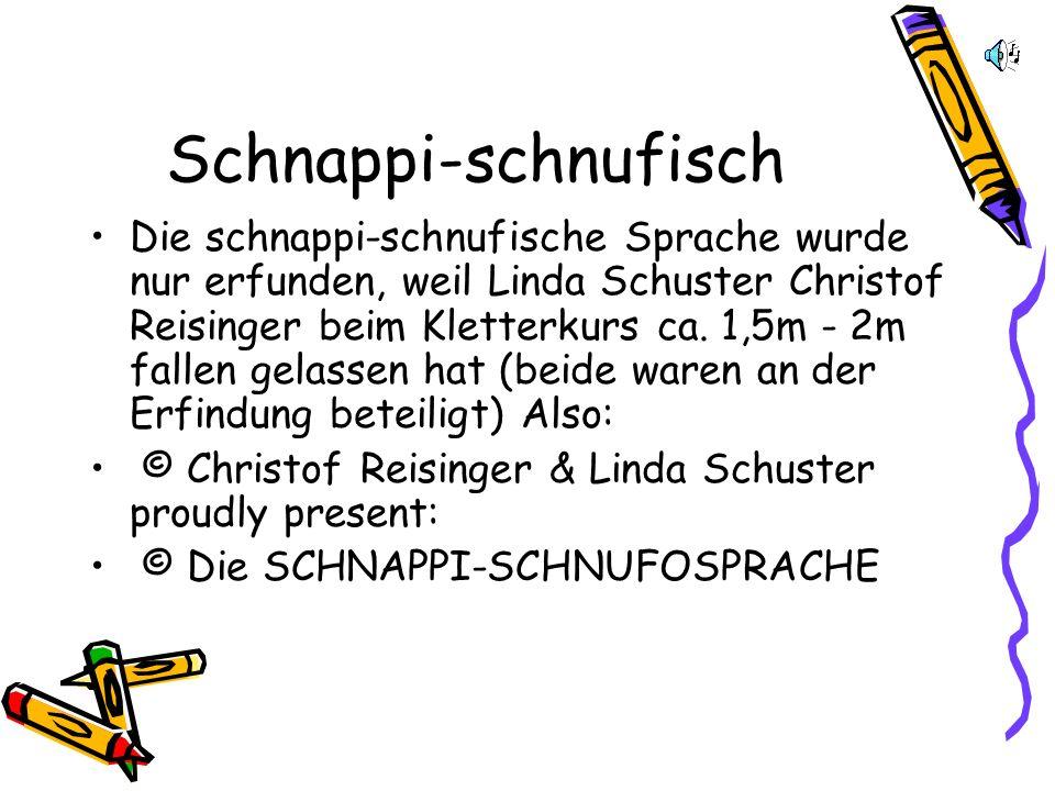 Schnappi-schnufisch