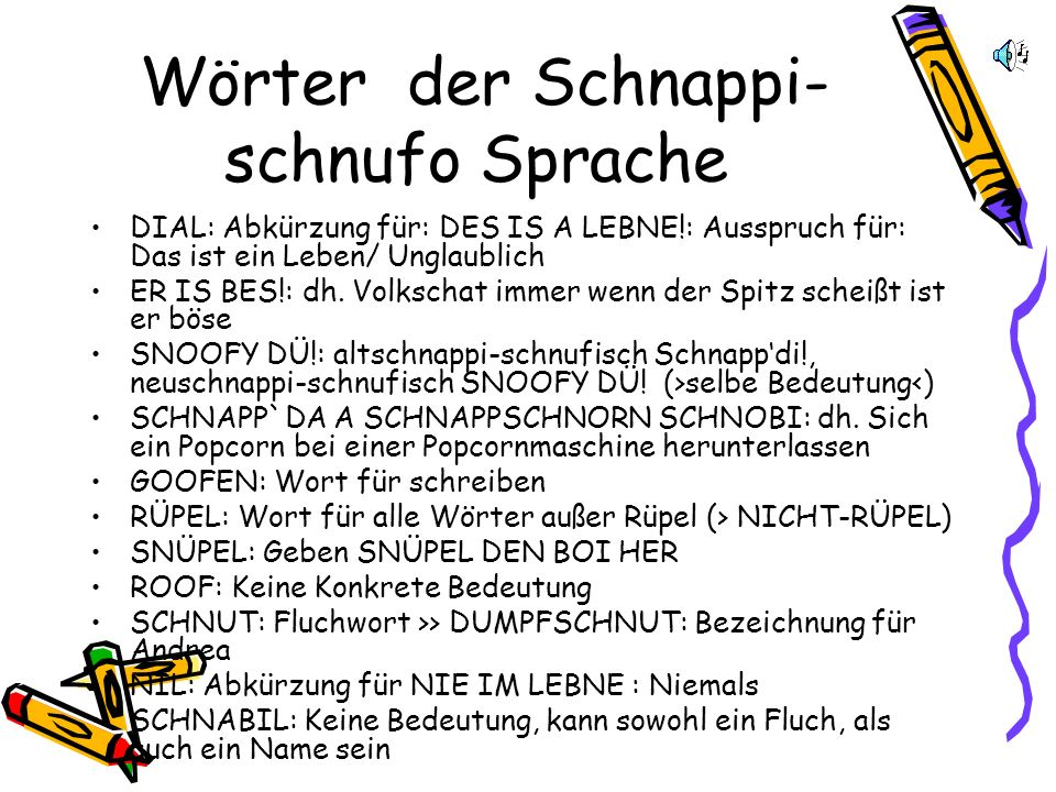 Wörter der Schnappi-schnufo Sprache
