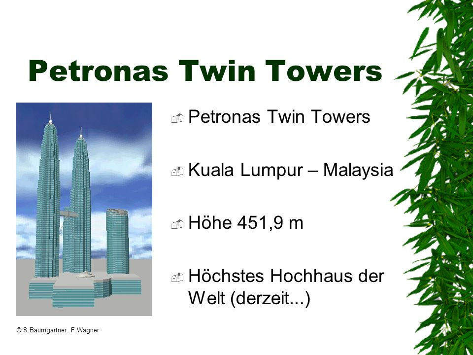 Petronas Twin Towers Petronas Twin Towers Kuala Lumpur – Malaysia