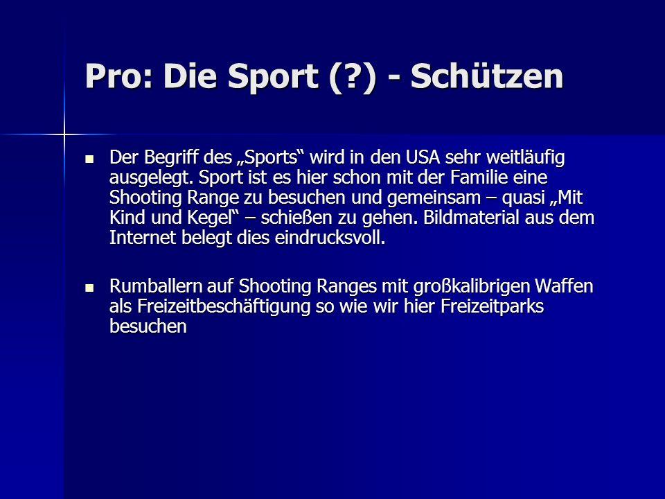 Pro: Die Sport ( ) - Schützen