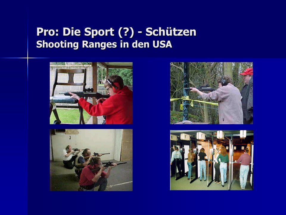 Pro: Die Sport ( ) - Schützen Shooting Ranges in den USA