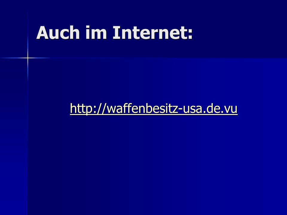 Auch im Internet: http://waffenbesitz-usa.de.vu