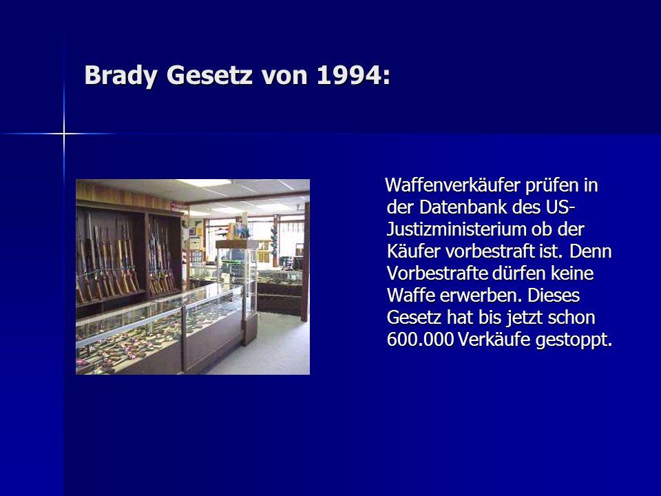 Brady Gesetz von 1994: