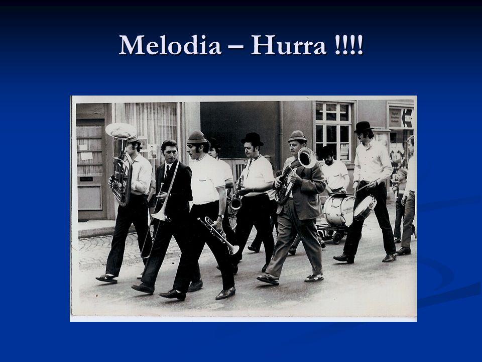 Melodia – Hurra !!!!