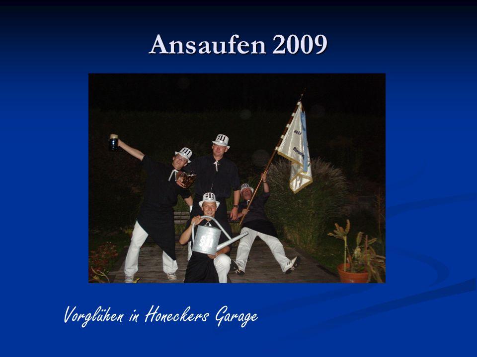 Ansaufen 2009 Vorglühen in Honeckers Garage