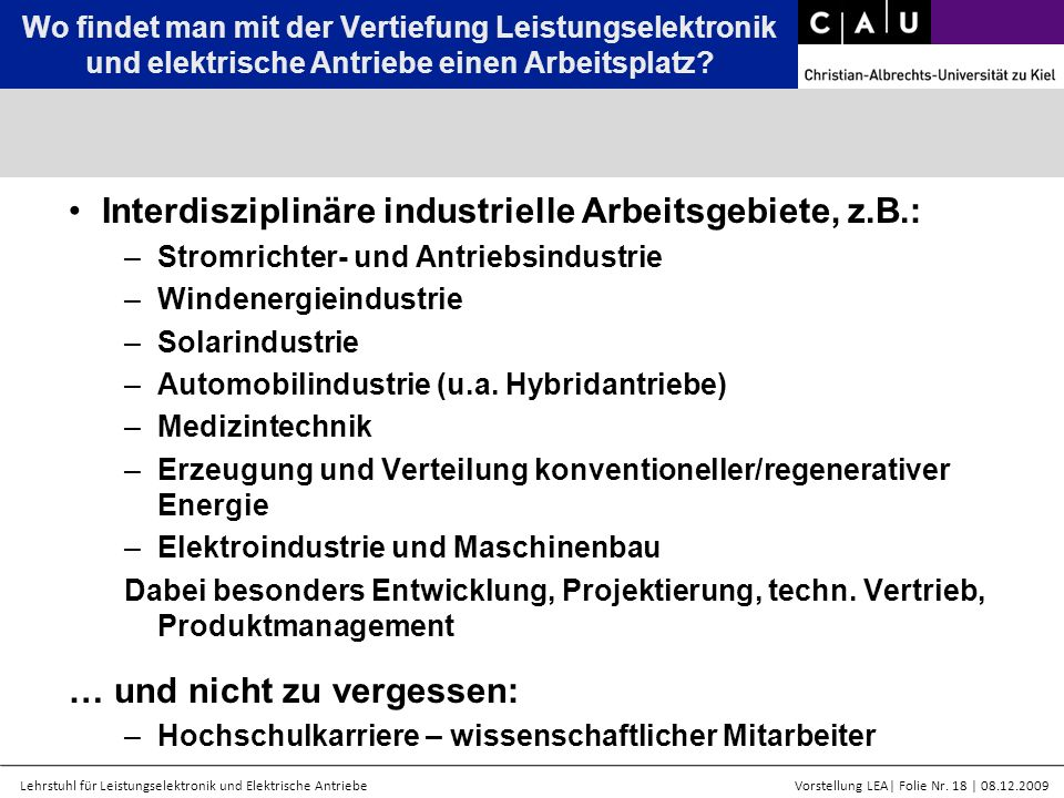 Interdisziplinäre industrielle Arbeitsgebiete, z.B.:
