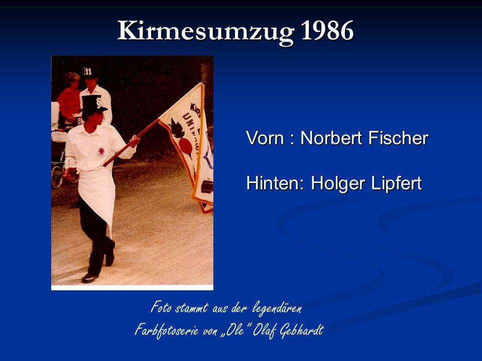 Kirmesumzug 1986 Vorn : Norbert Fischer Hinten: Holger Lipfert
