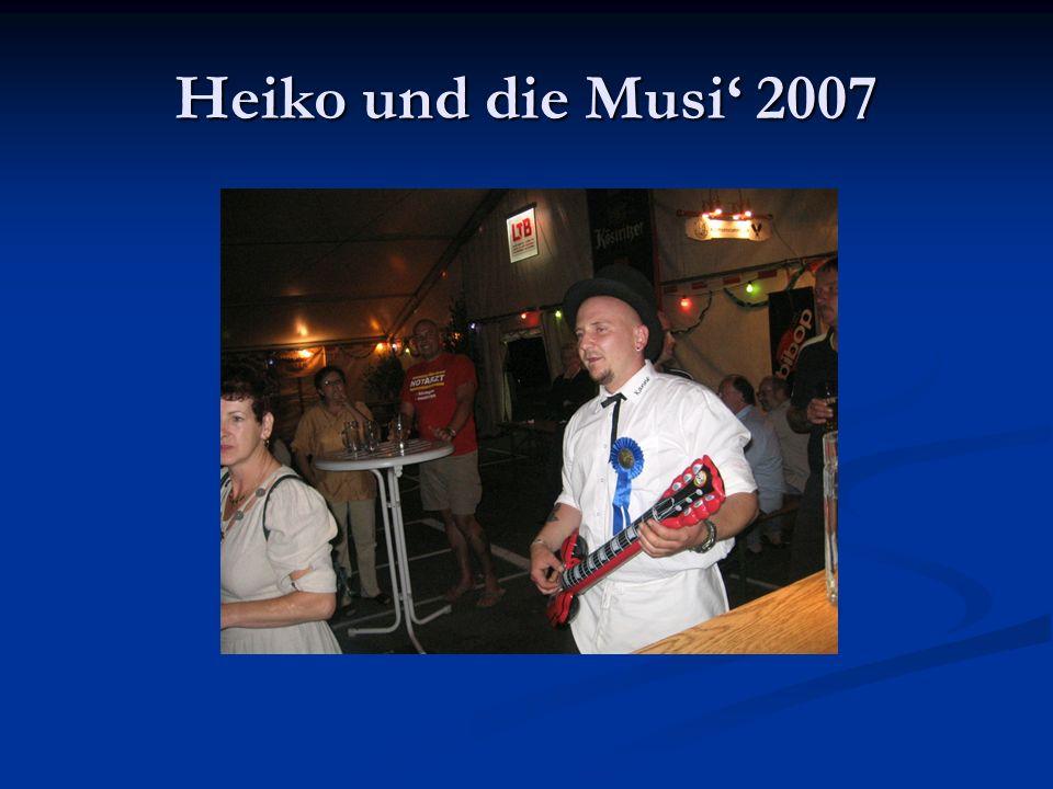 Heiko und die Musi' 2007