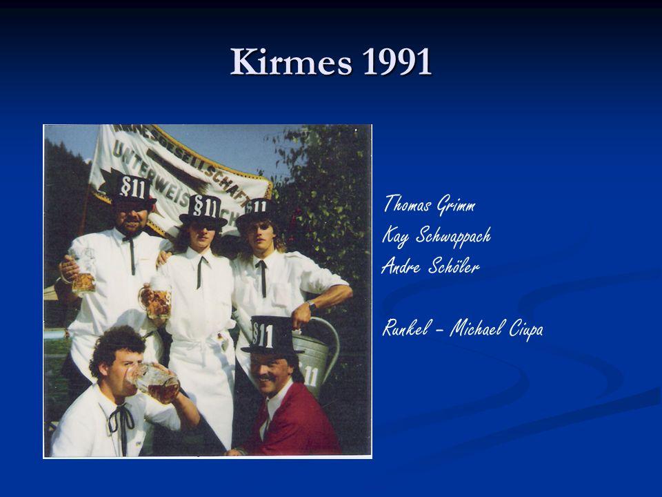 Kirmes 1991 Thomas Grimm Kay Schwappach Andre Schöler