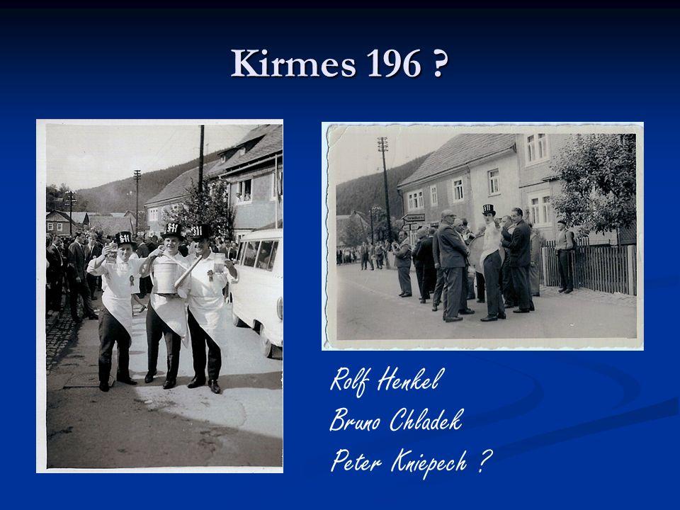 Kirmes 196 Rolf Henkel Bruno Chladek Peter Kniepech