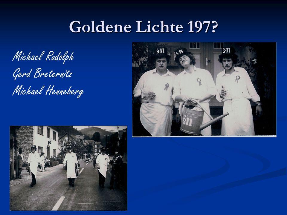 Goldene Lichte 197 Michael Rudolph Gerd Breternitz Michael Henneberg