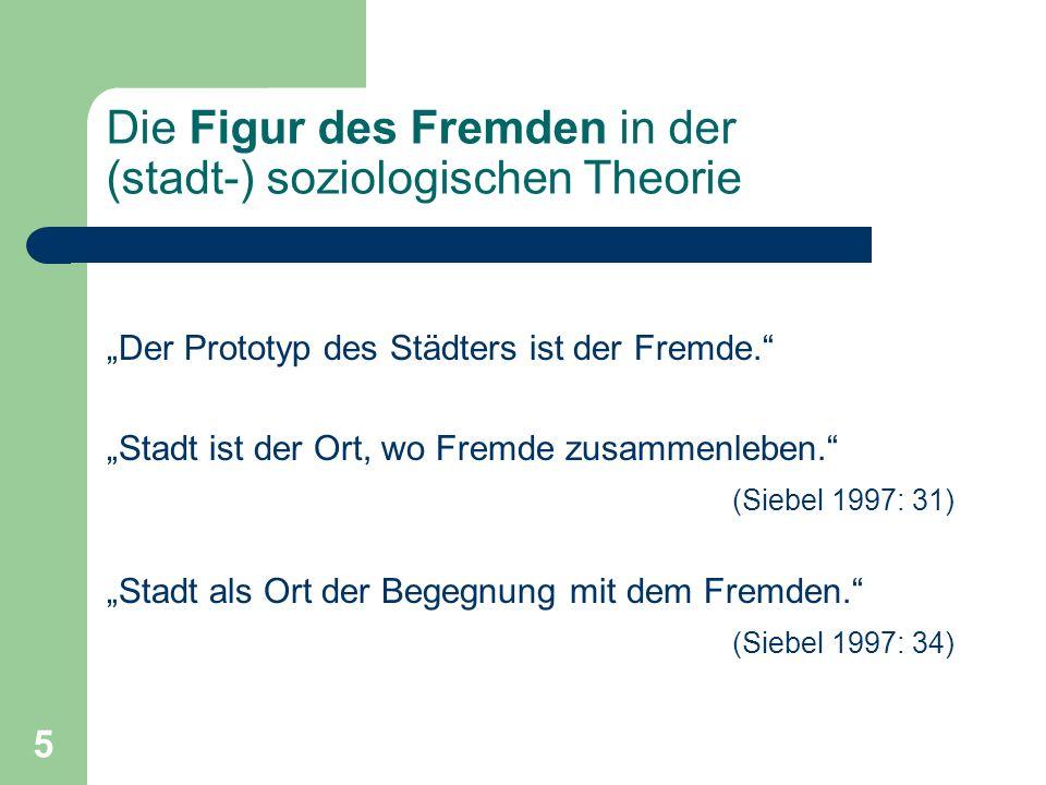 Die Figur des Fremden in der (stadt-) soziologischen Theorie