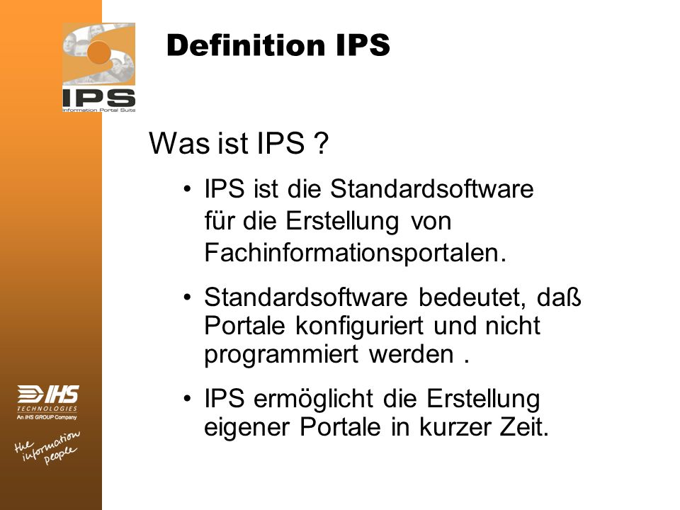 Definition IPS Was ist IPS IPS ist die Standardsoftware