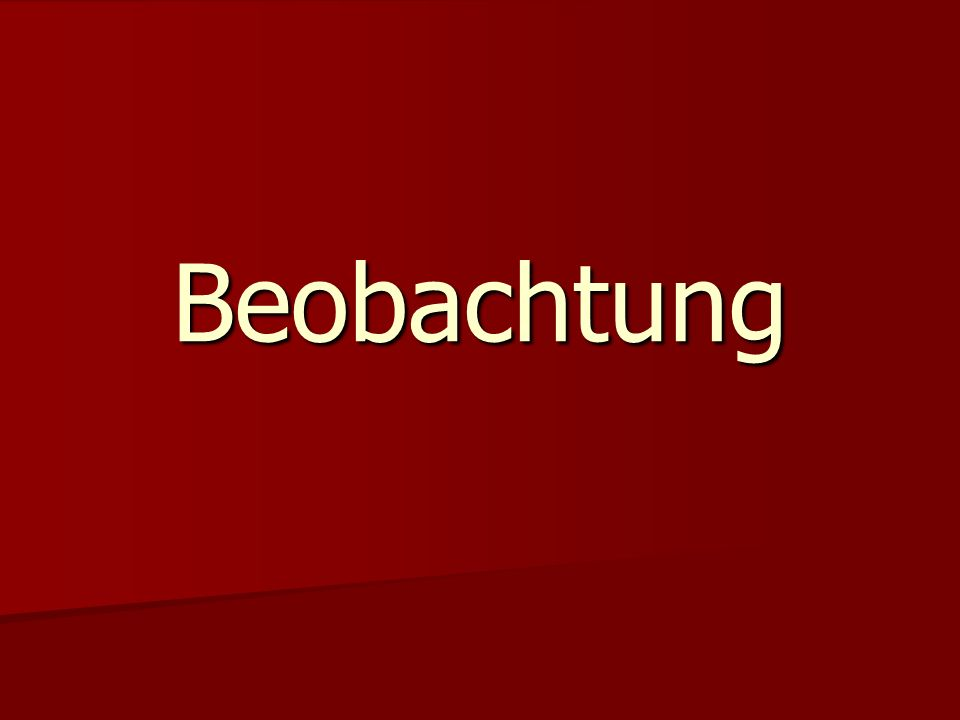 Beobachtung