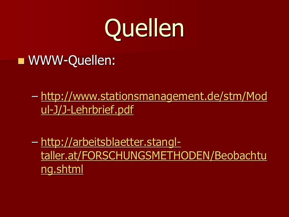 Quellen WWW-Quellen: http://www.stationsmanagement.de/stm/Modul-J/J-Lehrbrief.pdf.