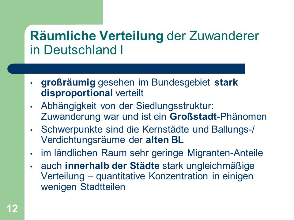 Räumliche Verteilung der Zuwanderer in Deutschland I
