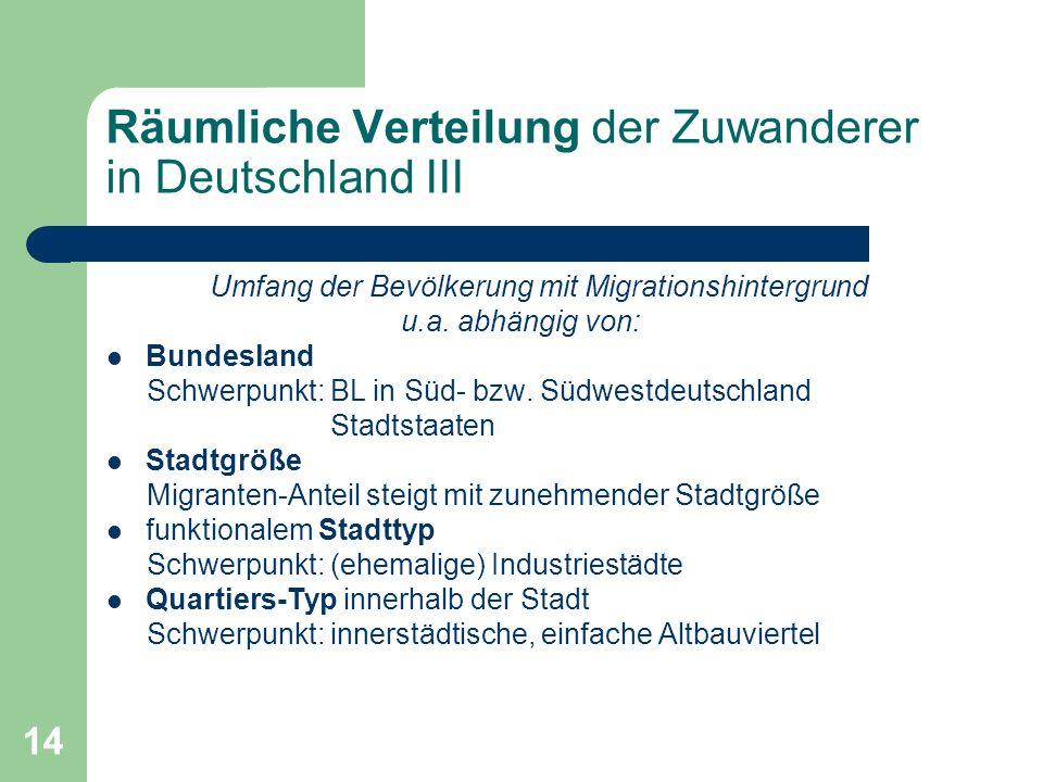 Räumliche Verteilung der Zuwanderer in Deutschland III
