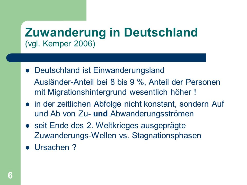 Zuwanderung in Deutschland (vgl. Kemper 2006)