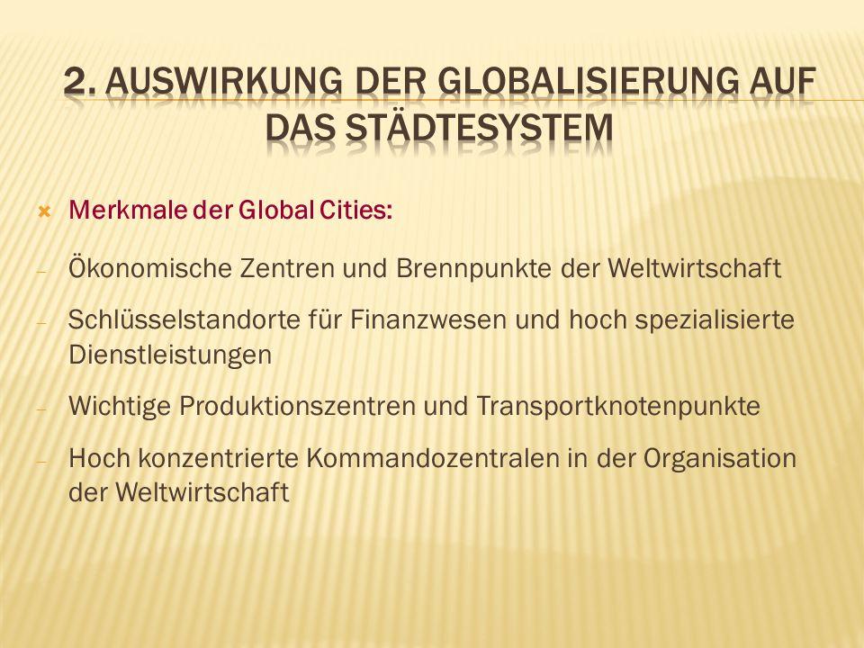 2. Auswirkung der Globalisierung auf das Städtesystem