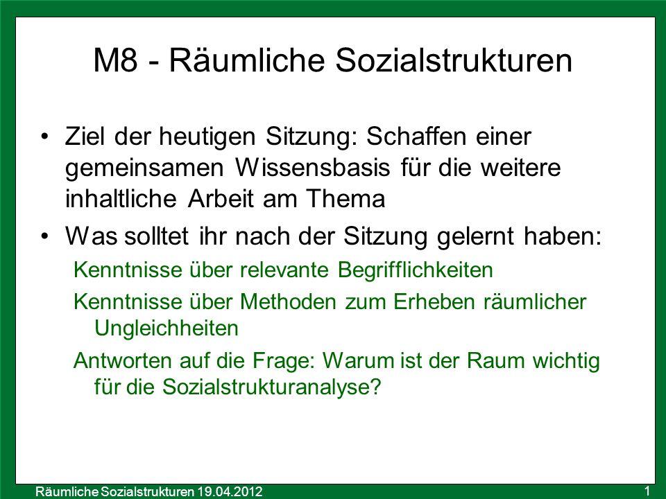 M8 - Räumliche Sozialstrukturen