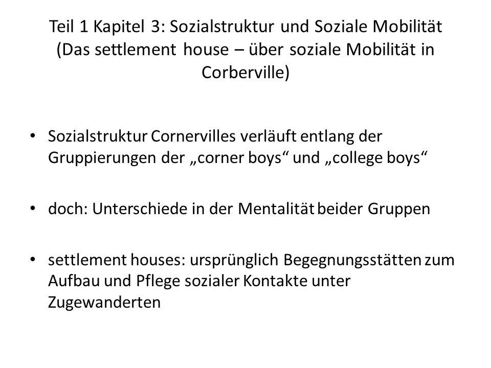 Teil 1 Kapitel 3: Sozialstruktur und Soziale Mobilität (Das settlement house – über soziale Mobilität in Corberville)