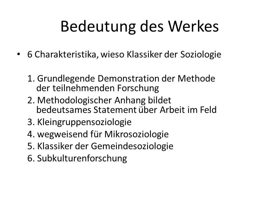 Bedeutung des Werkes 6 Charakteristika, wieso Klassiker der Soziologie