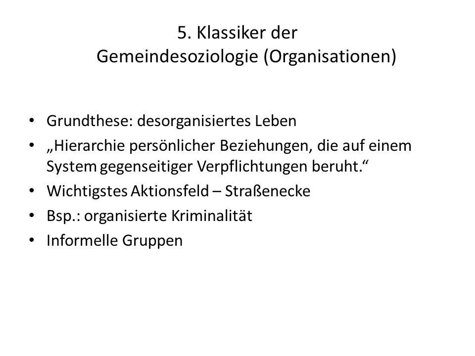 5. Klassiker der Gemeindesoziologie (Organisationen)