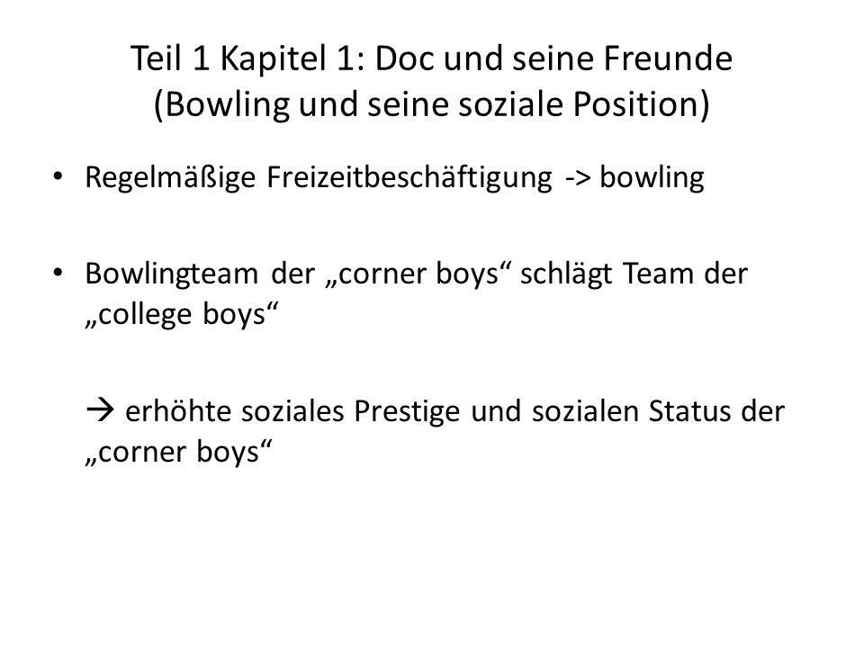 Teil 1 Kapitel 1: Doc und seine Freunde (Bowling und seine soziale Position)
