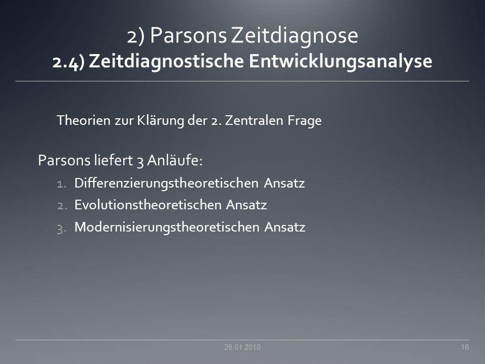 2) Parsons Zeitdiagnose 2.4) Zeitdiagnostische Entwicklungsanalyse